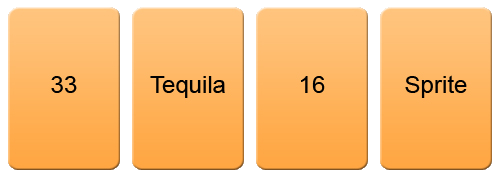 Four more cards, reading in order: 33, Tequila, 16, Sprite